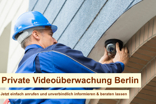 Private Videoüberwachung Berlin