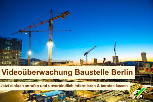 Videoüberwachung Baustelle Berlin