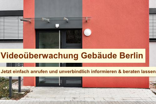 Videoüberwachung Gebäude Berlin