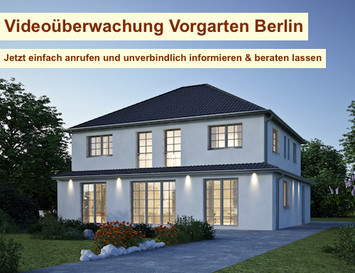 Videoüberwachung Vorgarten Berlin