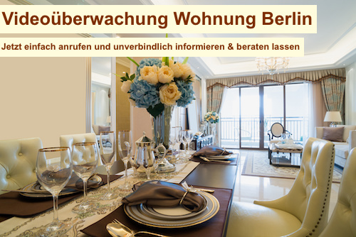 Videoüberwachung Wohnung Berlin