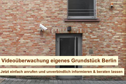 Videoüberwachung eigenes Grundstück Berlin
