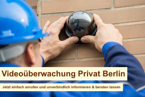 Videoüberwachung Privat Berlin