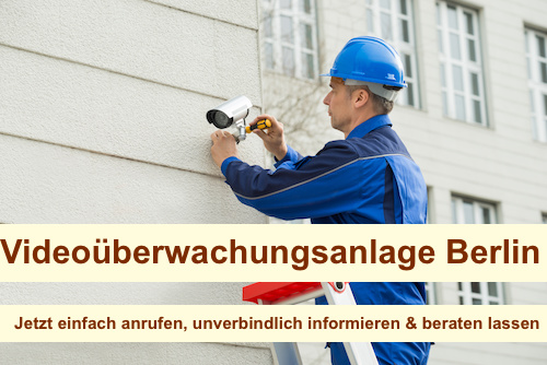 Videoüberwachungsanlage Berlin