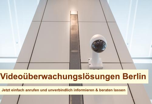 Videoüberwachungslösungen Berlin
