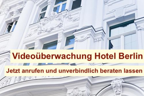 Videoüberwachung Hotel Berlin