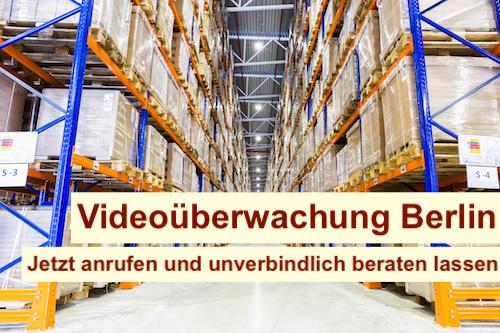Videoüberwachung Lager Berlin